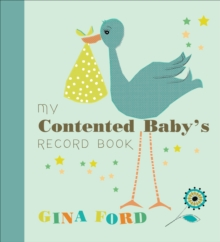 My Contented Baby's Record Book, Hardback Book