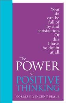 The Power of Positive Thinking, Hardback