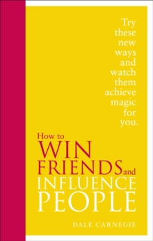 How to Win Friends and Influence People, Hardback