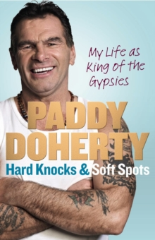 Hard Knocks & Soft Spots, Hardback