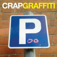 Crap Graffiti, Hardback