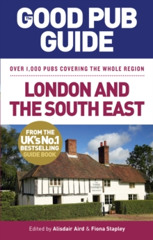 The Good Pub Guide: London and the South East, Paperback