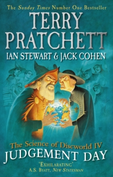 The Science of Discworld IV : Judgement Day, Paperback