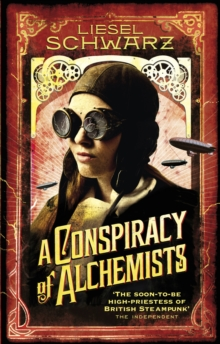 A Conspiracy of Alchemists : Chronicles of Light and Shadow, Paperback
