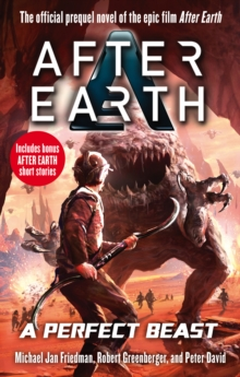 A Perfect Beast - After Earth, Paperback