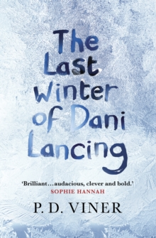 The Last Winter of Dani Lancing, Hardback Book