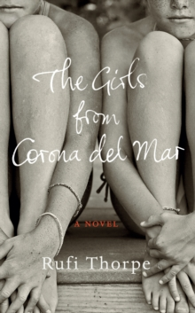 The Girls from Corona Del Mar, Hardback