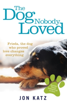 The Dog Nobody Loved, Paperback Book