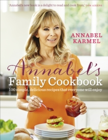 Annabel's Family Cookbook, Hardback