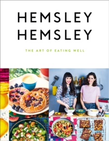 The Art of Eating Well, Hardback Book