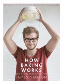 How Baking Works : ...And What to Do If it Doesn't, Hardback
