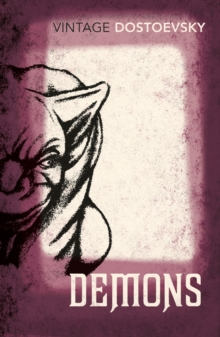 Demons : A Novel in Three Parts, Paperback