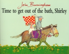 Time to Get Out of the Bath, Shirley, Paperback Book