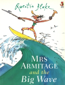 Mrs.Armitage and the Big Wave, Paperback