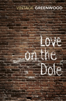 Love on the Dole, Paperback Book