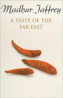 A Taste of the Far East, Paperback
