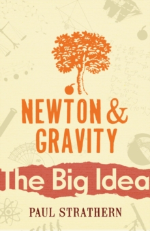Newton and Gravity, Paperback