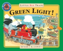 The Little Red Train : Green Light, Paperback