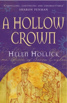A Hollow Crown : the Story of Emma, Queen of Saxon England, Paperback