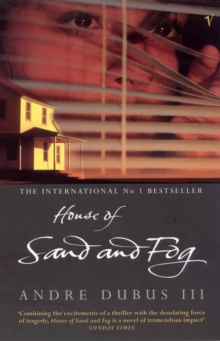 House of Sand and Fog, Paperback Book