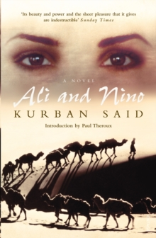 Ali and Nino : A Love Story, Paperback Book