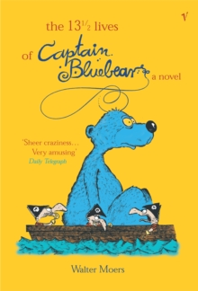 The 13.5 Lives of Captain Bluebear, Paperback Book
