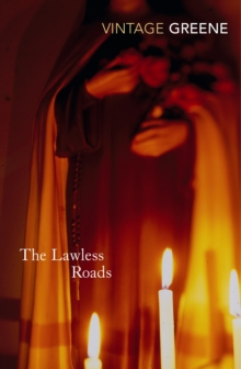 The Lawless Roads, Paperback