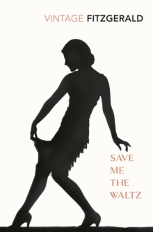 Save Me the Waltz, Paperback