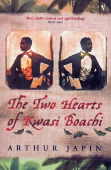 The Two Hearts of Kwasi Boachi, Paperback Book