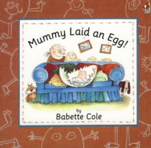 Mummy Laid an Egg, Paperback Book