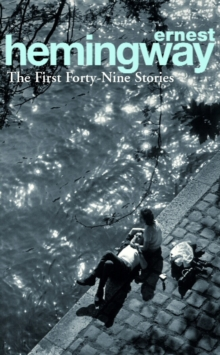 The First Forty-Nine Stories, Paperback Book