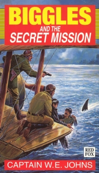 Biggles and the Secret Mission, Paperback