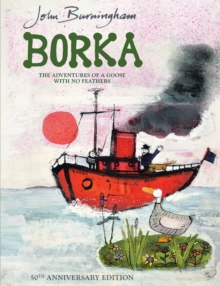 Borka : The Adventures of a Goose with No Feathers, Paperback
