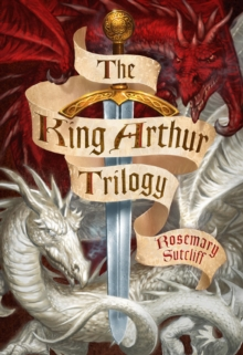 "The King Arthur Trilogy : ""Sword and the Circle"", ""Light Beyond the Forest"", ""Road to Camlann"", Paperback"