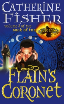 Flain's Coronet: Book of the Crow 3, Paperback