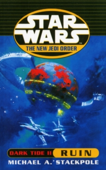 Star Wars: The New Jedi Order - Dark Tide Ruin, Paperback