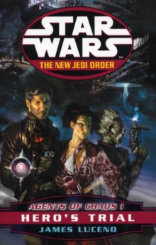 Star Wars: The New Jedi Order - Agents of Chaos - Hero's Trial, Paperback