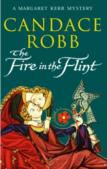 The Fire in the Flint : Margaret Kerr Trilogy: Book 2, Paperback Book