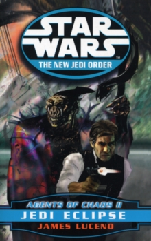 Star Wars: The New Jedi Order - Agents of Chaos - Jedi Eclipse, Paperback Book