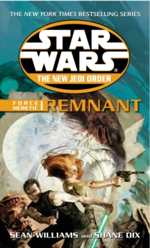 Star Wars: The New Jedi Order - Force Heretic I Remnant, Paperback Book