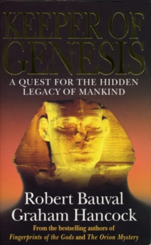 Keeper of Genesis : A Quest for the Hidden Legacy of Mankind, Paperback Book
