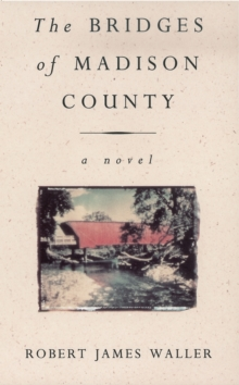 The Bridges of Madison County, Paperback Book