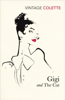 Gigi : and, The Cat, Paperback