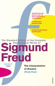 The Complete Psychological Works of Sigmund Freud : Vol 4, Paperback Book