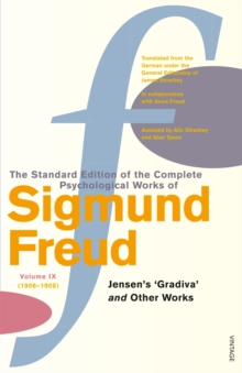 The Complete Psychological Works of Sigmund Freud : Vol 9, Paperback