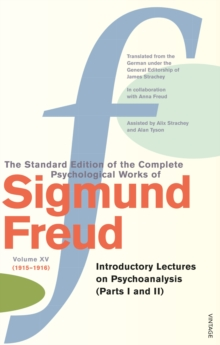 The Complete Psychological Works of Sigmund Freud : Vol 15, Paperback