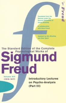 The Complete Psychological Works of Sigmund Freud : Vol 16, Paperback Book