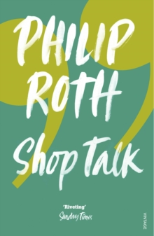 Shop Talk : A Writer and His Colleagues and Their Work, Paperback
