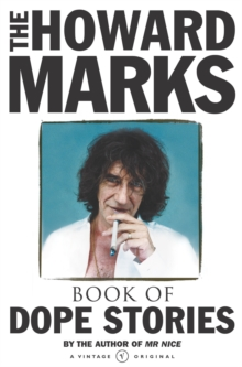 The Howard Marks' Book of Dope Stories, Paperback