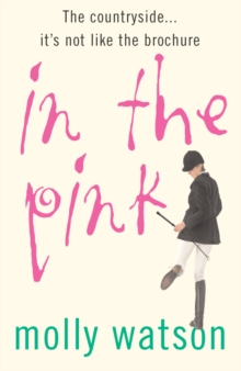In the Pink : A Rural Odyssey, Paperback Book